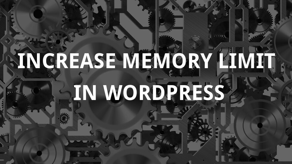 Increase memory limit in WordPress