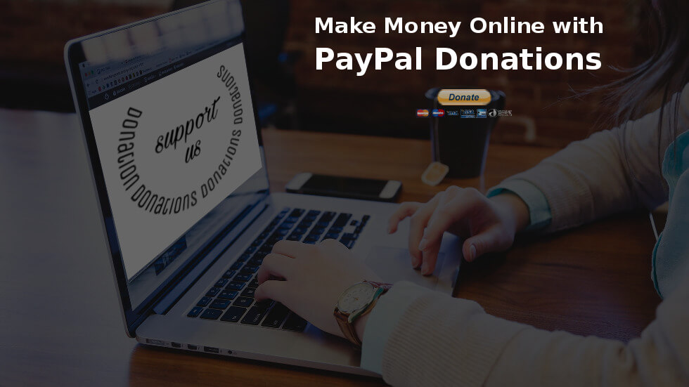 Make Money Online PayPal Donations