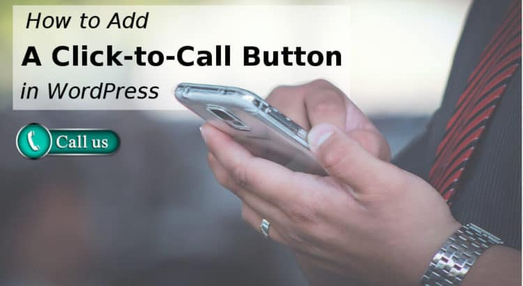 Add a Click-to-Call Button