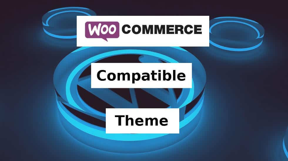 woocommerce compitable theme