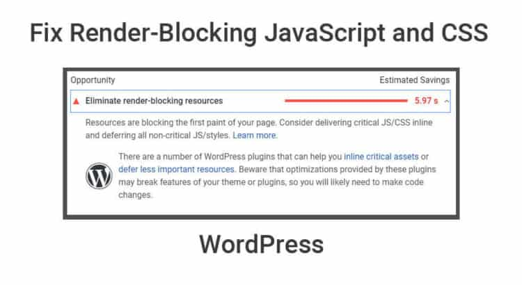 Fix Render-Blocking JavaScript and CSS