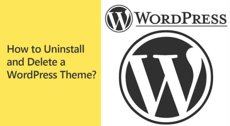 Uninstall and Delete a WordPress theme