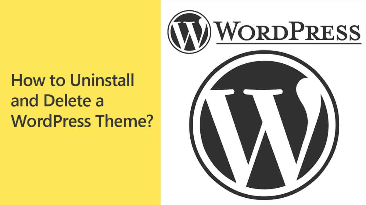 Uninstall and Delete a WordPress theme
